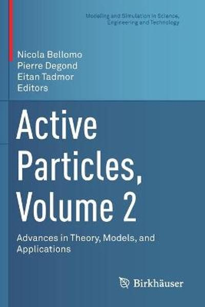 Active Particles, Volume 2 - Nicola Bellomo