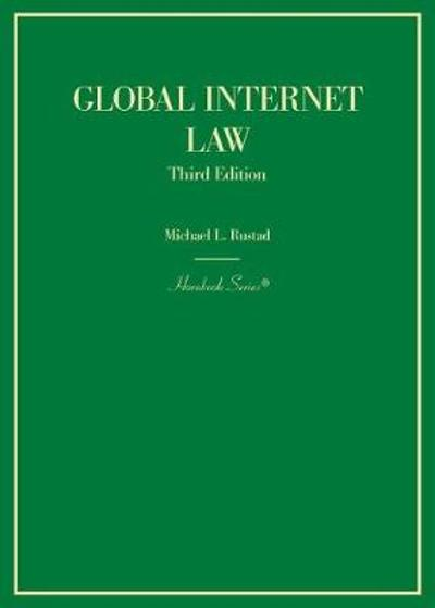 Global Internet Law - Michael L. Rustad