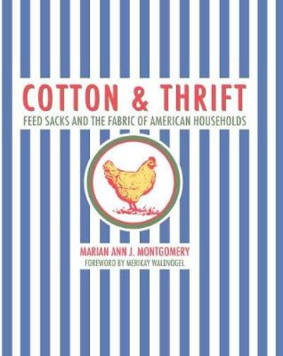 Cotton and Thrift - Marian Ann Montgomery