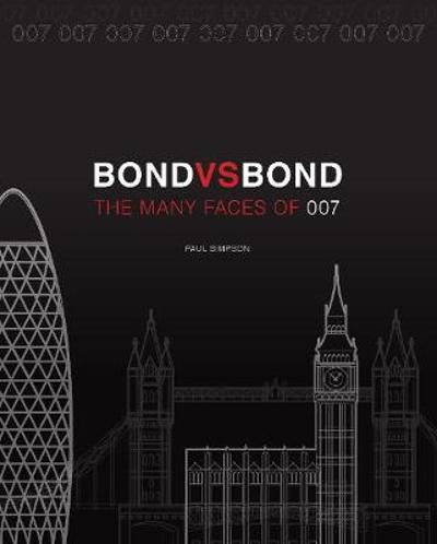 Bond vs. Bond: Revised and Updated - Paul Simpson