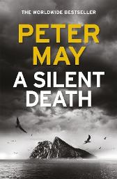 A Silent Death - Peter May