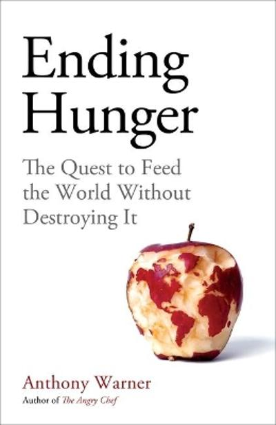 Ending Hunger - Anthony Warner