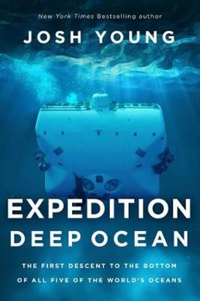 Expedition Deep Ocean - Josh Young