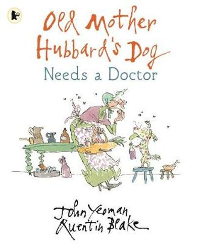Old Mother Hubbard's Dog Needs a Doctor - John Yeoman