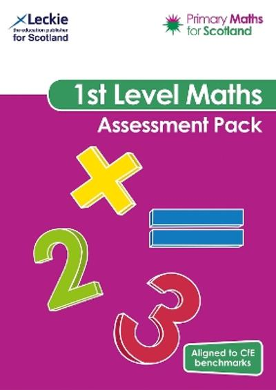 Primary Maths for Scotland First Level Assessment Pack - Craig Lowther