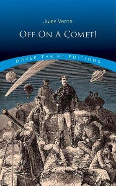 Off on a Comet! - Jules Verne