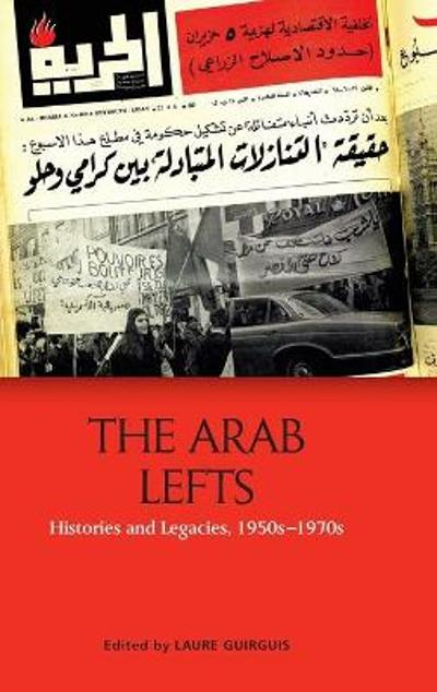 The Arab Lefts - Laure Guirguis