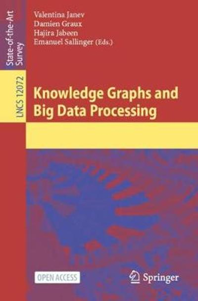 Knowledge Graphs and Big Data Processing - Valentina Janev
