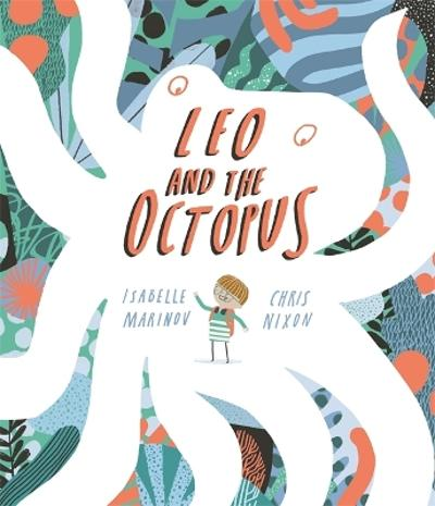 Leo and the Octopus - Isabelle Marinov