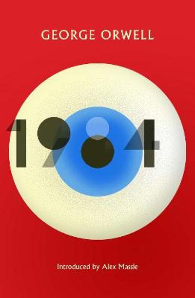 1984 Nineteen Eighty-Four - GEORGE ORWELL