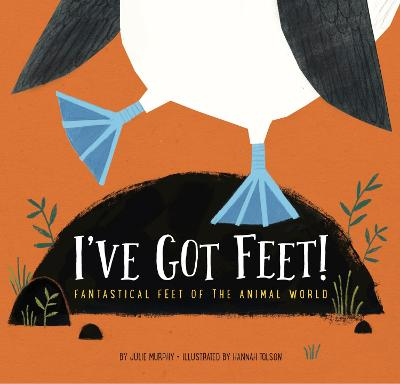 I've Got Feet - Julie Murphy