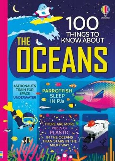 100 Things to Know About the Oceans - Various