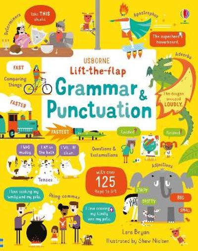 Lift-the-Flap Grammar and Punctuation - Lara Bryan