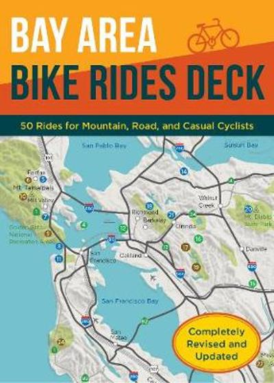 Bay Area Bike Rides Deck, Revised Edition - Raymond Hosler
