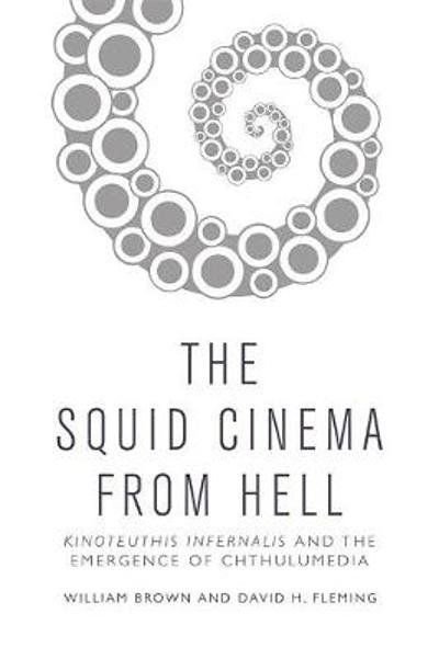 Squid Cinema from Hell - William Brown
