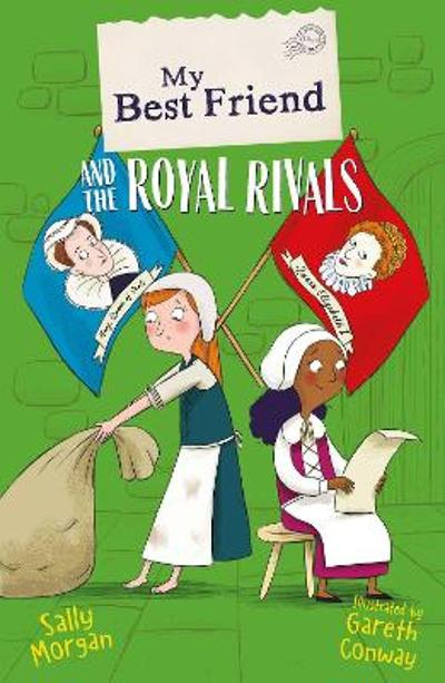 My Best Friend and the Royal Rivals - Sally Morgan