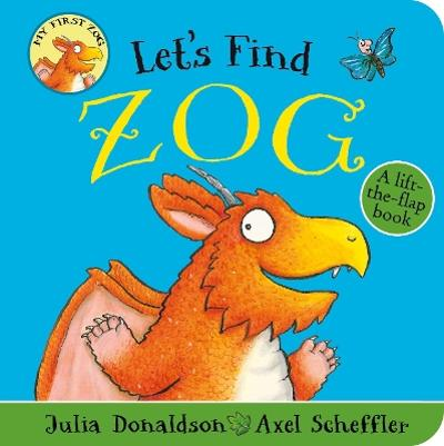 Let's Find Zog - Julia Donaldson