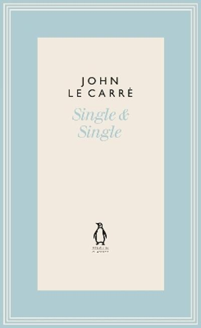 Single & Single - John le Carre