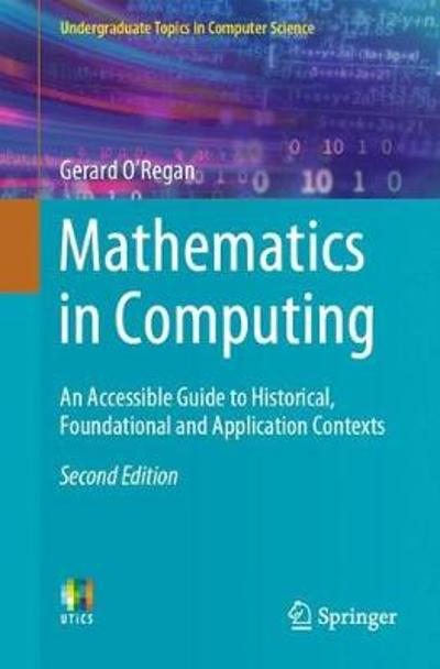 Mathematics in Computing - Gerard O'Regan