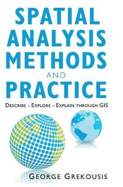 Spatial Analysis Methods and Practice - George Grekousis