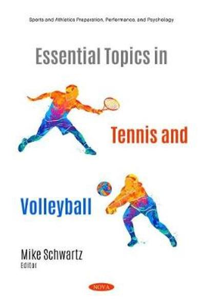 Essential Topics in Tennis and Volleyball - Mike Schwartz