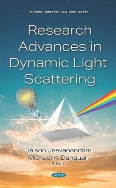 Research Advances in Dynamic Light Scattering - Jaison Jeevanandam