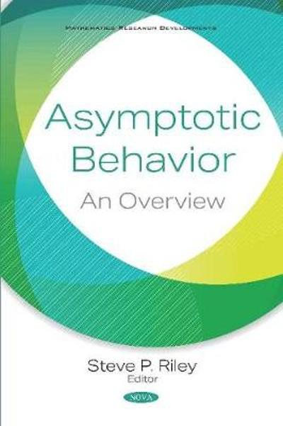 Asymptotic Behavior - Steve P. Riley