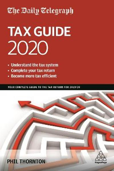 The Daily Telegraph Tax Guide 2020 - Phil Thornton