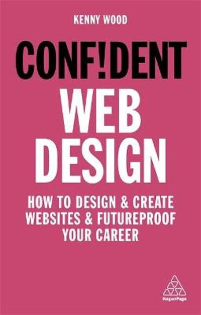 Confident Web Design - Kenny Wood