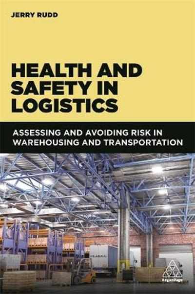 Health and Safety in Logistics - Jerry Rudd