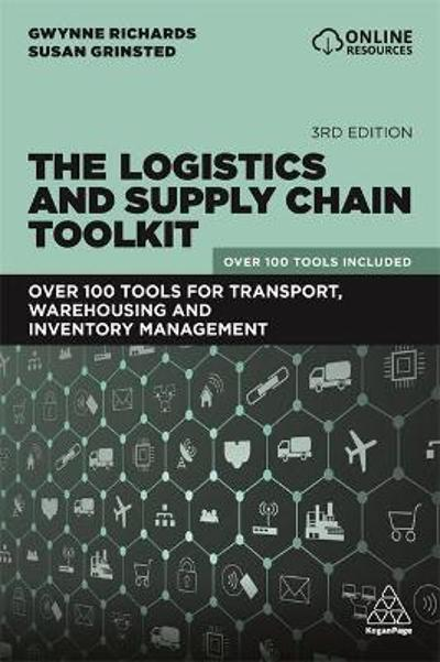 The Logistics and Supply Chain Toolkit - Gwynne Richards