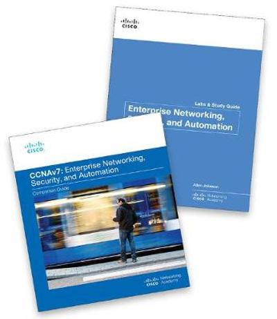 Enterprise Networking, Security, and Automation (CCNAv7) Companion Guide & Labs and Study Guide Value Pack - Cisco Networking Academy