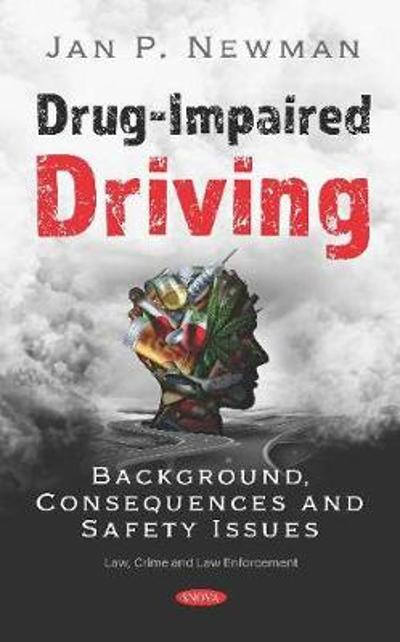 Drug-Impaired Driving - Jan P. Newman