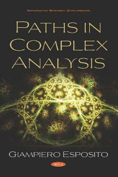 Paths in Complex Analysis - Giampiero Esposito