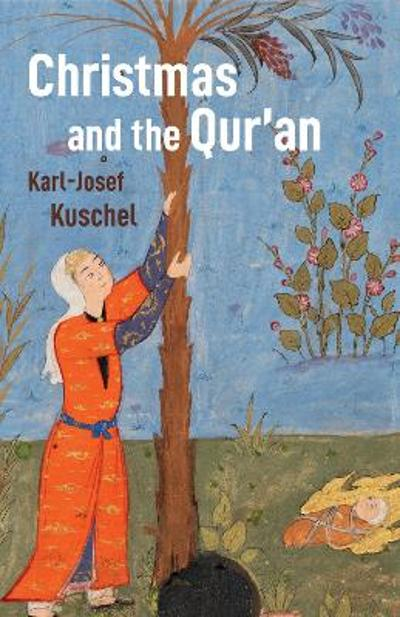 Christmas and the Qur'an - Karl-josef Kuschel
