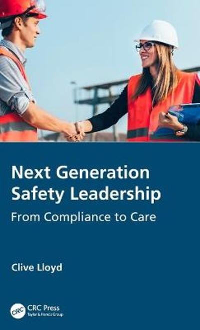 Next Generation Safety Leadership - Clive Lloyd