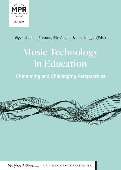 Music technology in education - Øyvind Johan Eiksund