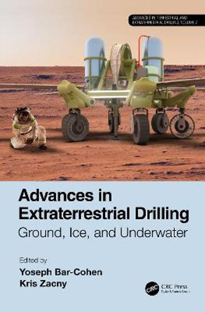 Advances in Extraterrestrial Drilling: - Yoseph Bar-Cohen