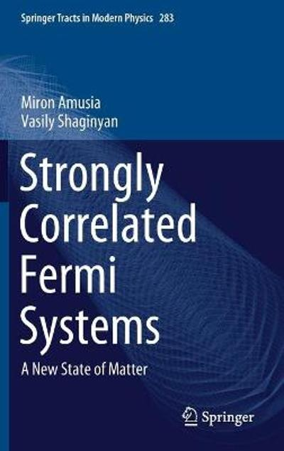 Strongly Correlated Fermi Systems - Miron Amusia