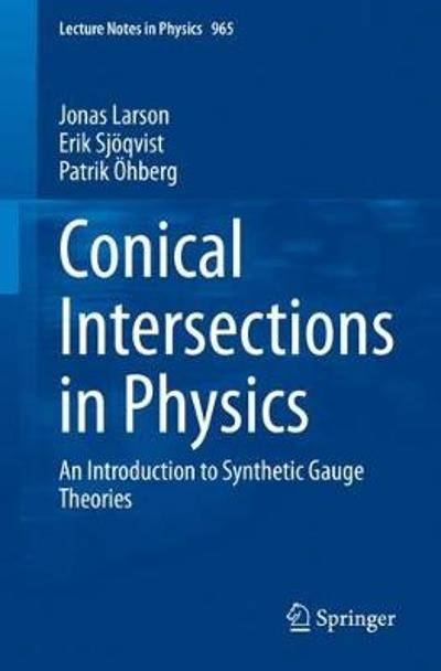 Conical Intersections in Physics - Jonas Larson