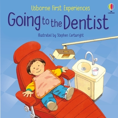 Going to the Dentist - Anne Civardi