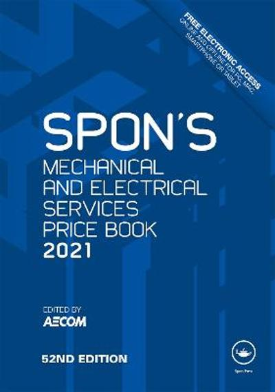 Spon's Mechanical and Electrical Services Price Book 2021 - AECOM