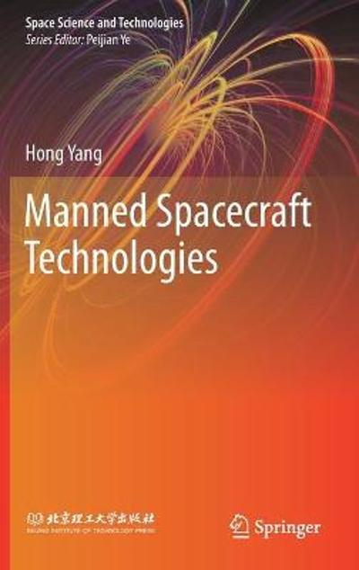 Manned Spacecraft Technologies - Hong Yang