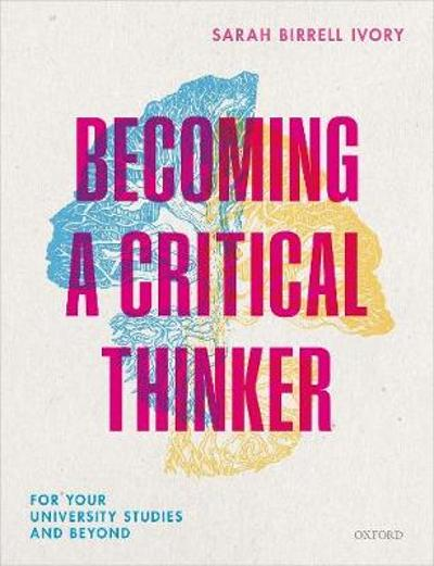 Becoming a Critical Thinker - Sarah Birrell Ivory