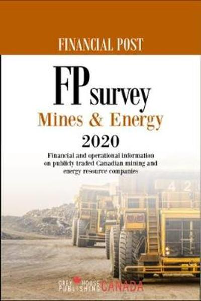 FP Survey: Mines & Energy 2020 - Grey House Canada
