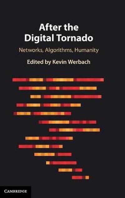 After the Digital Tornado - Kevin Werbach