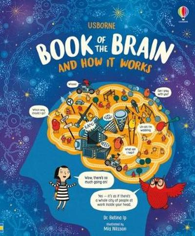 The Usborne Book of the Brain - Bettina Ip