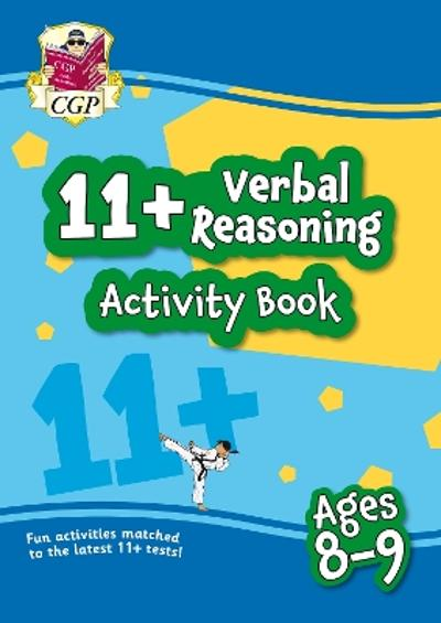 New 11+ Activity Book: Verbal Reasoning - Ages 8-9 - CGP Books