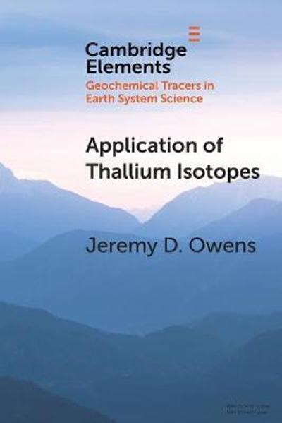 Application of Thallium Isotopes - Jeremy D. Owens