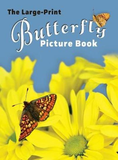 The Large-Print Butterfly Picture Book - Lasting Happiness